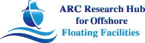 ARC Research Hub for Offshore Floating Facilities